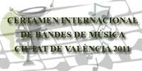 Certamen Internacional de Bandas de Música Ciudad de Valencia 2011