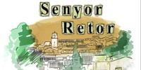 Senyor Retor en Canal Nou